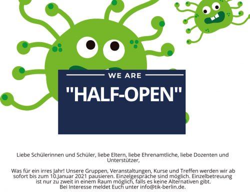"""Wir sind wieder nur """"Half-Open"""" bis vorerst 10. Januar 2021"""